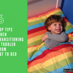 top tips when transitioning a toddler from cot to bed